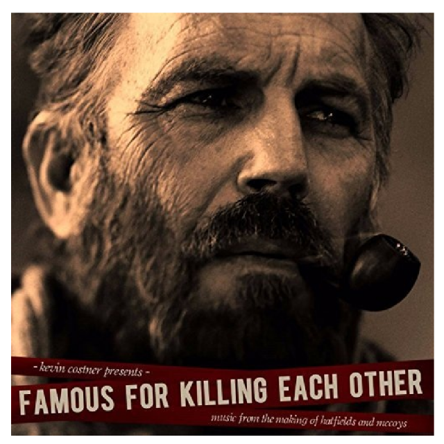 Kevin Costner and the Modern West CD- Famous for Killing Each Other